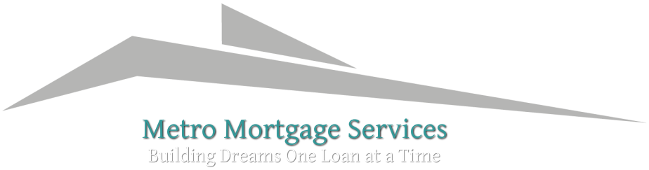 Metro Mortgage Services